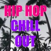 Hip Hop Chill Out de Various Artists