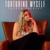 Torturing Myself de Lauren Presley