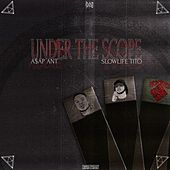 Under The Scope de Slowlife Tito