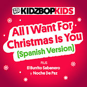 All I Want For Christmas Is You (Spanish Version) by KIDZ BOP Kids