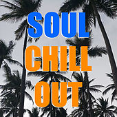 Soul Chill Out de Various Artists