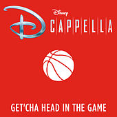 Get'cha Head in the Game by D Cappella
