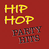 Hip Hop Party Hits von Various Artists