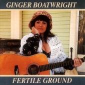 Fertile Ground de Ginger Boatwright