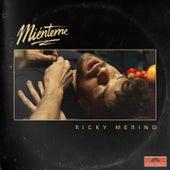 Miénteme (Maxisingle) de Ricky Merino
