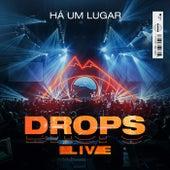 Há um lugar / Espontâneo (Ao vivo) de Drops INA