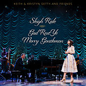 Sleigh Ride / God Rest Ye Merry Gentlemen (Live) von Keith & Kristyn Getty