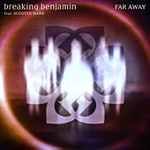 Far Away (Aurora Version) de Breaking Benjamin