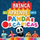 Brinca E Aprende Com O Panda E Os Caricas by Panda e Os Caricas