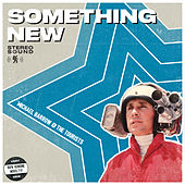 Something New di Michael Barrow and The Tourists