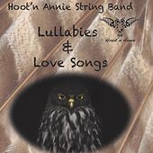 Lullabies and Love Songs de Hoot'n Annie String Band