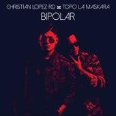 Bipolar von Christian Lopez