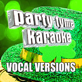 Party Tyme Karaoke - Irish Songs (Vocal Versions) di Party Tyme Karaoke