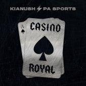Casino Royal von Kianush