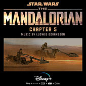 The Mandalorian: Chapter 5 (Original Score) van Ludwig Göransson
