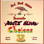 Choices by Root's Alive