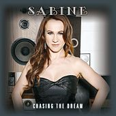 Chasing the Dream von Sabine