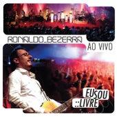 Eu Sou Livre (Ao Vivo) de Ronaldo Bezerra