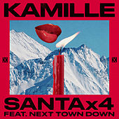 Santa x4 (feat. Next Town Down) by Kamille