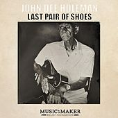 Last Pair of Shoes by John Dee Holeman