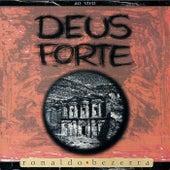 Deus Forte (Ao Vivo) de Ronaldo Bezerra