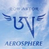 Aerosphere von Rob Astor