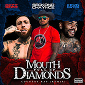 Mouth Full Diamonds (Country Rap Remix) by Bezz Believe