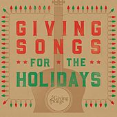 Giving Songs for the Holidays de Giving Songs