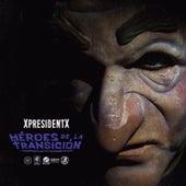 Héroes de la Transición de XpresidentX
