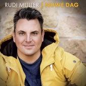 Nuwe Dag von Rudi Muller