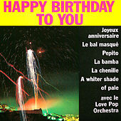 Happy Birthday to You by Love Pop Orchestra