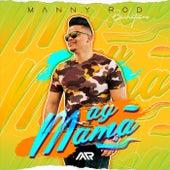 Ay Mama de Manny Rod