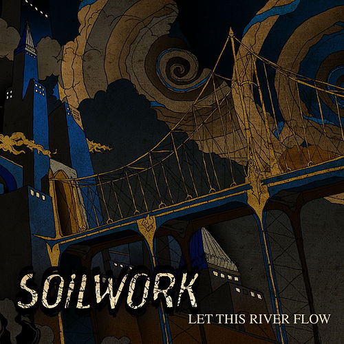 Let This River Flow by Soilwork