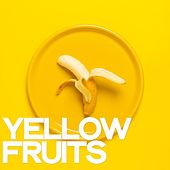 Yellow Fruits (House Version Deejay) by Various Artists