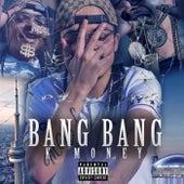 Bang Bang by K Money