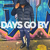 Days Go By de Manners