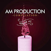 AM Production Compilation Vol. 2 by Various Artists