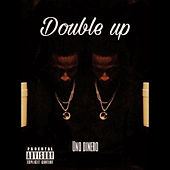 Double Up by Uno Dinero