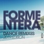 Formentera Dance Remixes 2019 Edition di DJ Space'c, Boyz Boyz Boyz, D'Mixmasters, Heartclub, Thomas, Hellen, Morgana, Lawrence, DJ Kee, Lita Brown