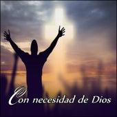 Con Necesidad de Dios de ABIGAIL VASQUEZ, Alex Messino, Sarai, Roxana, Living, Laila Olivera, GRETA ARMENTA, Rifaat