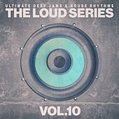 The Loud Series, Vol.10 von Various Artists