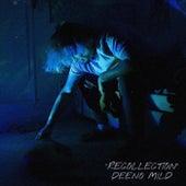Recollection von Deeno Mild