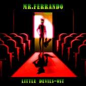 Little Devils by Mr. Ferrando