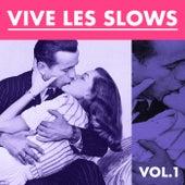 Vive les Slows, Vol. 1 de Gérard Manvussa