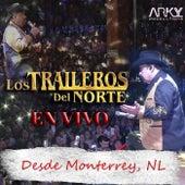 En Vivo Desde Monterrey, NL by Los Traileros Del Norte