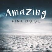 Amazing Pink Noise de White Noise