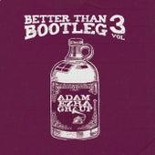 Better Than Bootleg, Vol. 3 de Adam Ezra