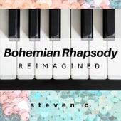 Bohemian Rhapsody Reimagined von Steven C