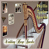 Wedding Harp Sparks by Phyllis Taylor Sparks