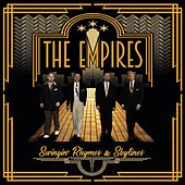 Swingin' Rhymes & Skylines by The Empires